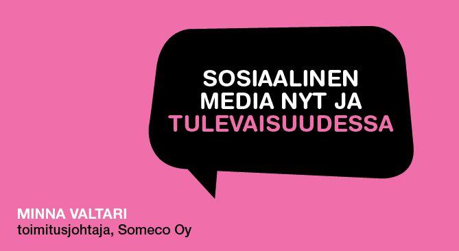 #Sosiaalinenmedia nyt ja tulevaisuudessa #somefi #LahdenMainostorstai #Mainostorstai #Lahti