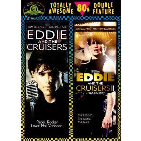 Eddie And The Cruisers / Eddie And The Cruisers 2: Eddie Lives