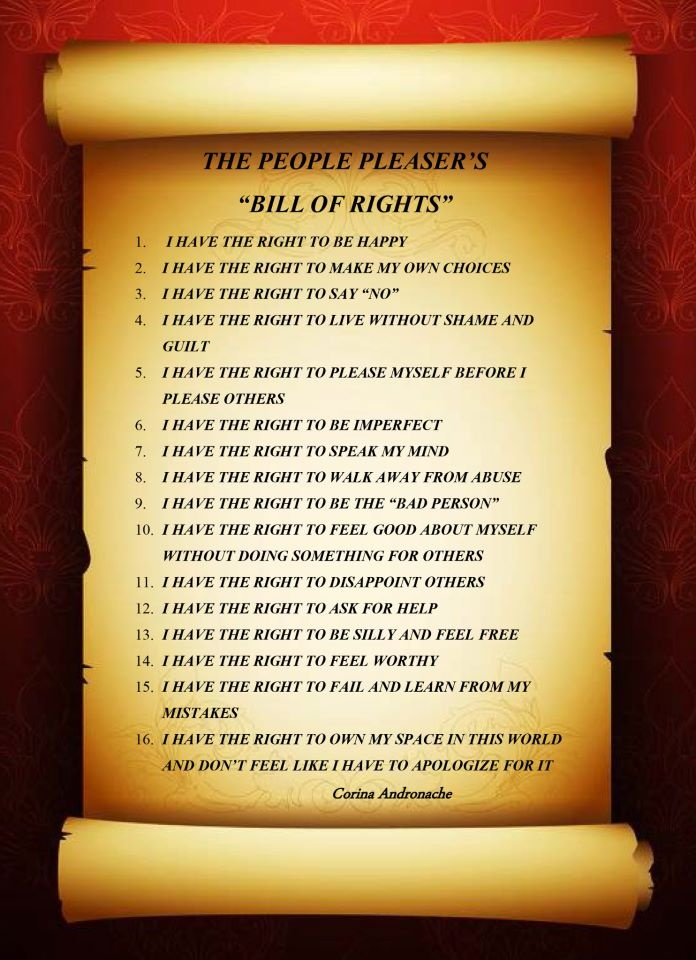 the people pleaser's bill of rights... I should live by these rules to change my life as a people pleaser
