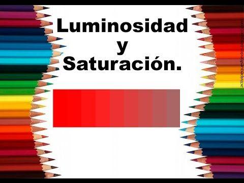 """Teoría del color Cap. 6 """"Luminosidad y saturación"""" - YouTube"""