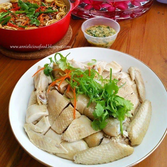 Annielicious Food: Hakka Steamed Salted Chicken / 客家蒸盐鸡