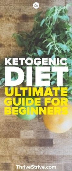 Ketogenic Diet: The Ultimate Guide for Keto Beginners