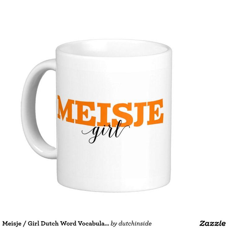 Meisje / Girl Dutch Word Vocabulary Classic White Coffee Mug #gift #newborn #meisje #girl #coffee #koffie #baby shower #dutch #Holland #it's a girl