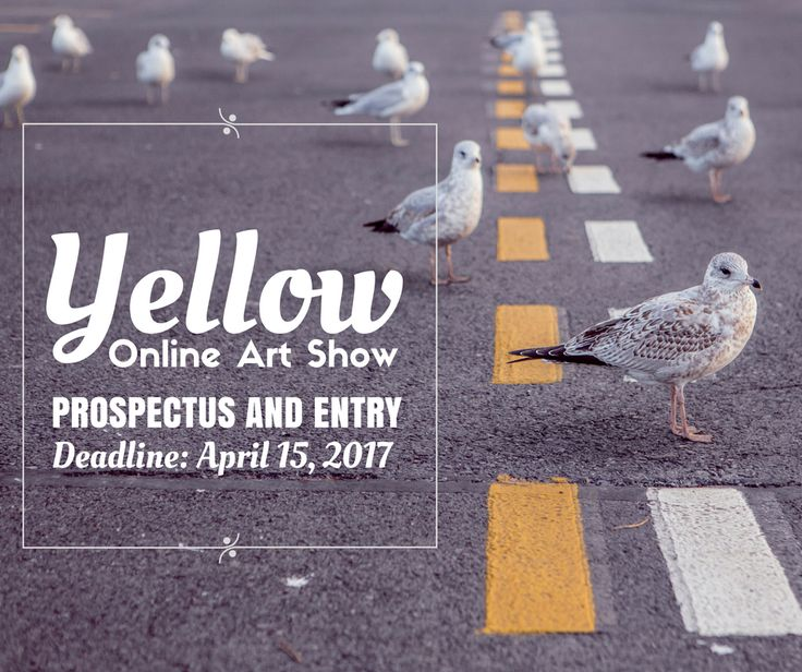 """""""YELLOW"""" CALL FOR ENTRY - ONLINE ART SHOW - DEADLINE APRIL 15, 2017 - Colors of Humanity Art Gallery is calling all artists 18 and over. MEDIA- 2D works in all types of media. https://www.theartlist.com/art-calls/yellow-call-for-entry-online-art-show"""