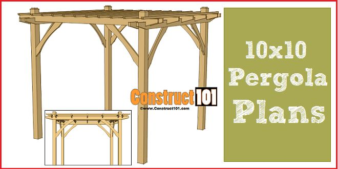 The 25 Best Pergola Plans Ideas On Pinterest Pergola