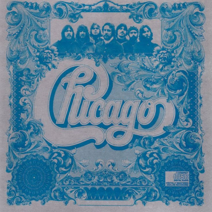 Chicago, the band (chasing the wind, you come to my senses and all the rest that remind me of unrequited high school love)