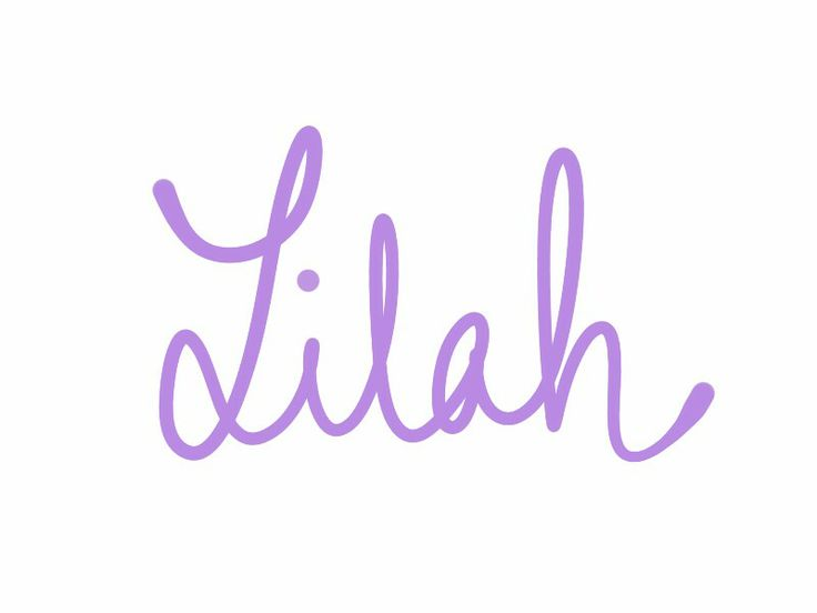 Lilah. I love all the Lilah, Leila, Laylas! See more baby name pins at http://www.pinterest.com/meggiemaye/for-love-of-names/