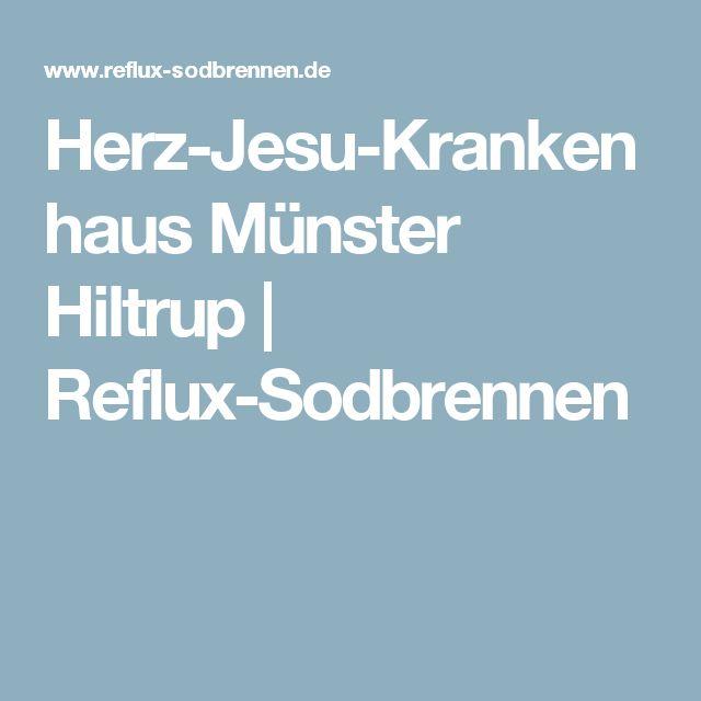 Herz-Jesu-Krankenhaus Münster Hiltrup | Reflux-Sodbrennen