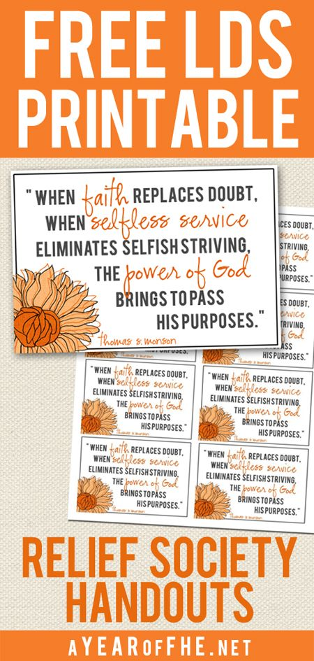 You can download an entire sheet of this cute quote to hand out in Relief Society or to the sisters you Visiting Teach!