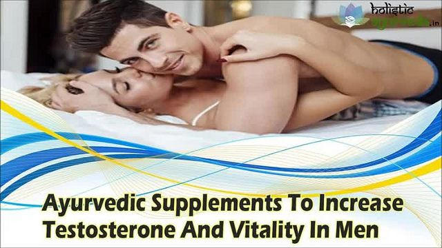 You can find more details about ayurvedic supplements to increase testosterone at http://www.holisticayurveda.in/product/herbal-testosterone-booster-supplements/  Dear friend, in this video we are going to discuss about the ayurvedic supplements to increase testosterone. Musli Kaunch Shakti capsules are the best ayurvedic supplements to increase testosterone.
