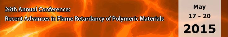 The Annual Conference on Recent Advances in Flame Retardancy of Polymeric Materials is the premier fire retardant (FR) event in the United States  http://www.bccresearch.com/conference/flame