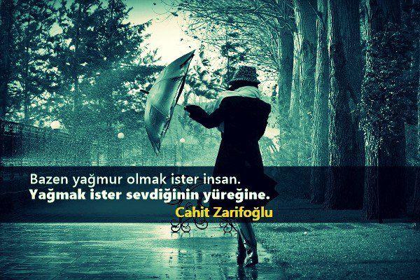 Bazen yağmur olmak ister insan. Yağmak ister sevdiğinin yüreğine. - Cahit Zarifoğlu #sözler #anlamlısözler #güzelsözler #manalısözler #özlüsözler #alıntı #alıntılar #alıntıdır #alıntısözler #şiir #edebiyat