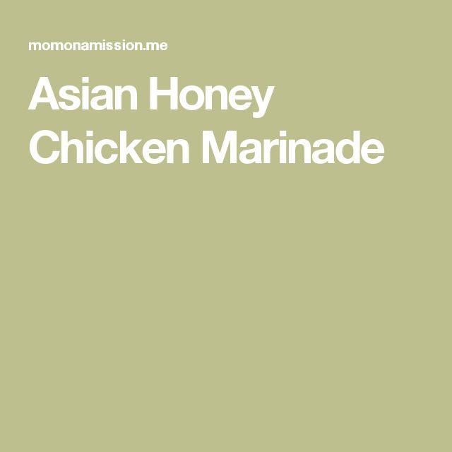 Asian Honey Chicken Marinade