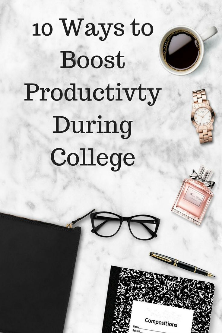 The Best and Most Effective ways to boost your level of productivity in college and take these techniques with you to use for the rest of your career!