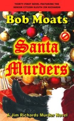 Santa Murders by Bob Moats http://mysterysequels.com/5-mystery-novels-with-santa-claus.html
