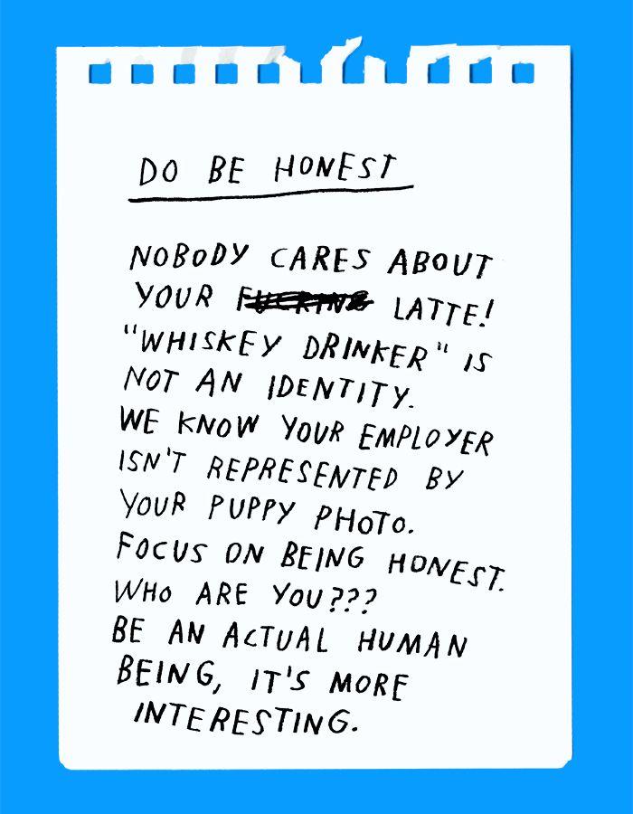SOCIAL MEDIA DOS & (PLEASE) DON'TS  DO: Be Honest