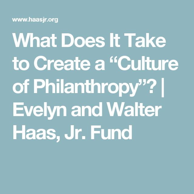 """What Does It Take to Create a """"Culture of Philanthropy""""? 