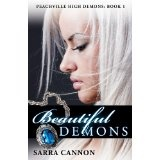 Beautiful Demons (Peachville High Demons #1) (Kindle Edition)By Sarra Cannon