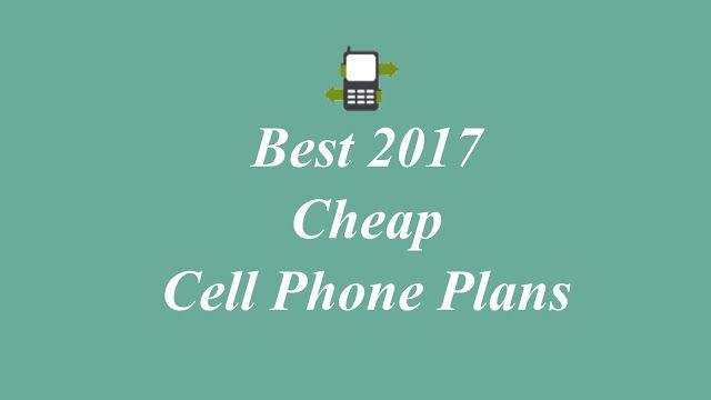 Best Cheap Cell Phone Plans for 2017  http://www.best-cellphone-plans.com/cheapest-cell-phone-plans/