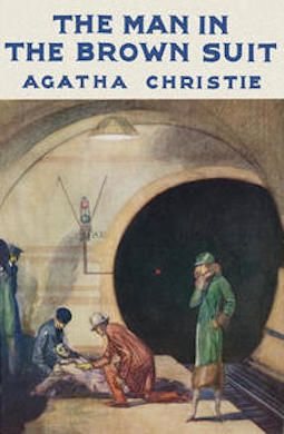 April 2014. Agatha Christie: The Man in the Brown Suit