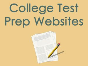 These college test prep websites will help your teen prepare for a variety of college exams.