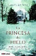 La princesa de hielo - Camilla Läckberg - 897 reviews on Anobii
