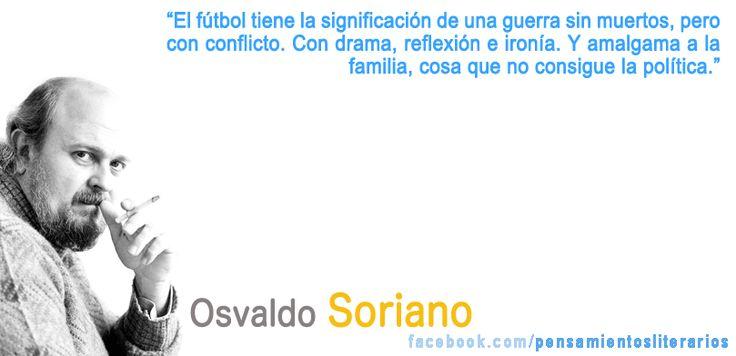 Osvaldo Soriano. Sobre el fútbol.
