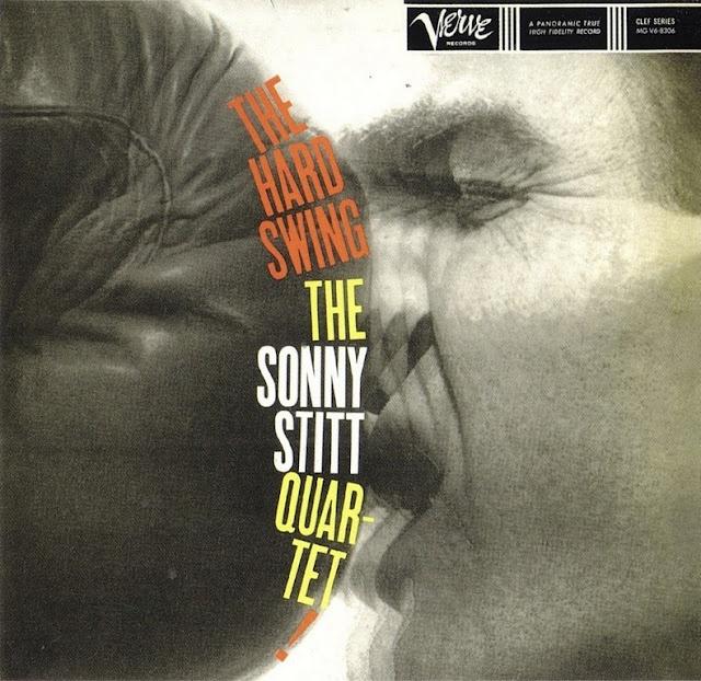 Sonny Stitt 183 The Hard Swing 1959 Music Album Covers