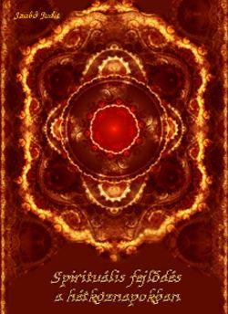 Spirituális fejlődés a hétköznapokban | Szerzői Magánkiadás | Elixír Könyvesbolt