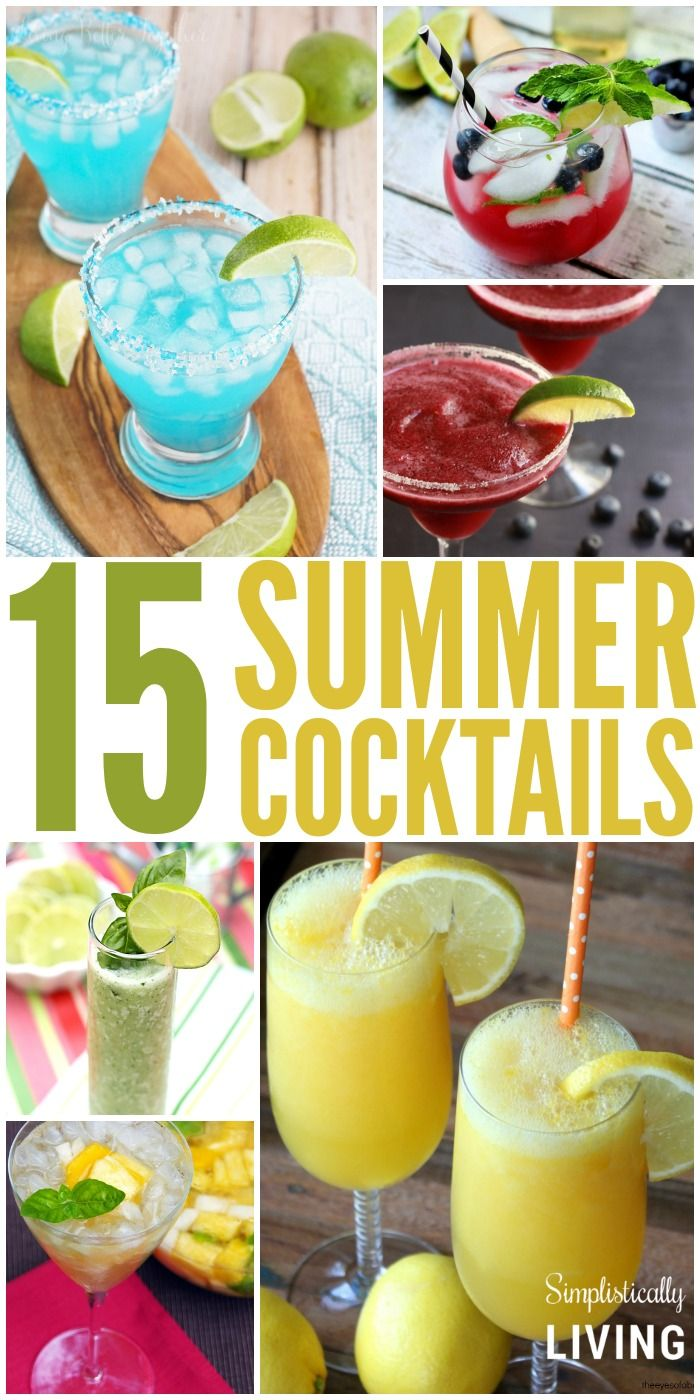 15 Summer Cocktails to Help You Get Your Summer On Simplistically Living