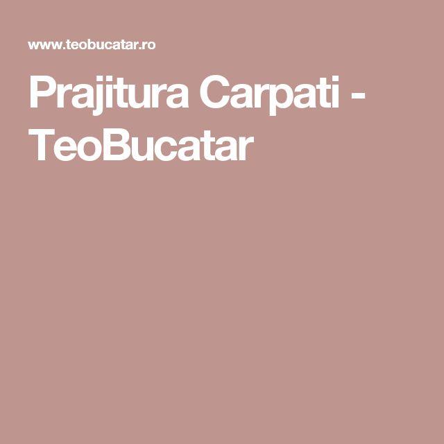 Prajitura Carpati - TeoBucatar