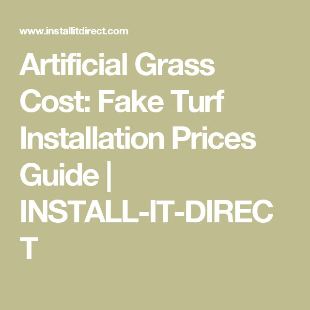 Artificial Grass Cost: Fake Turf Installation Prices Guide | INSTALL-IT-DIRECT