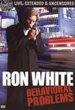 Ron White: Behavioral Problems [Extended Cut] [Uncensored] [DVD] [English] [2009]