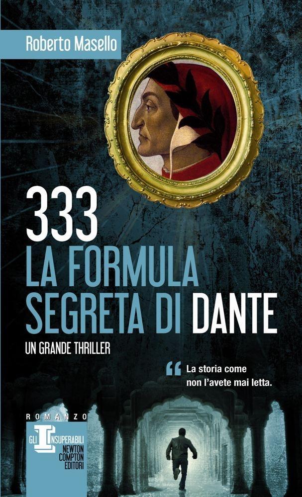 http://www.newtoncompton.com/libro/978-88-541-5028-7/333-la-formula-segreta-di-dante
