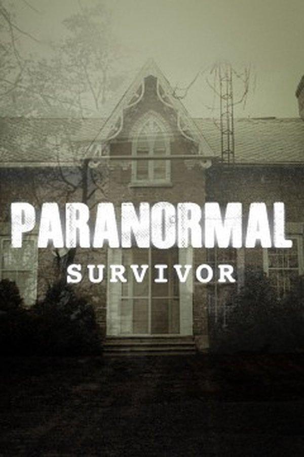 Paranormal Survivor (TV Series 2015- ????)