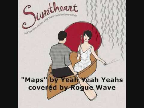 """Rogue Wave """"Maps"""" (Yeah Yeah Yeahs)  I love this cover!"""