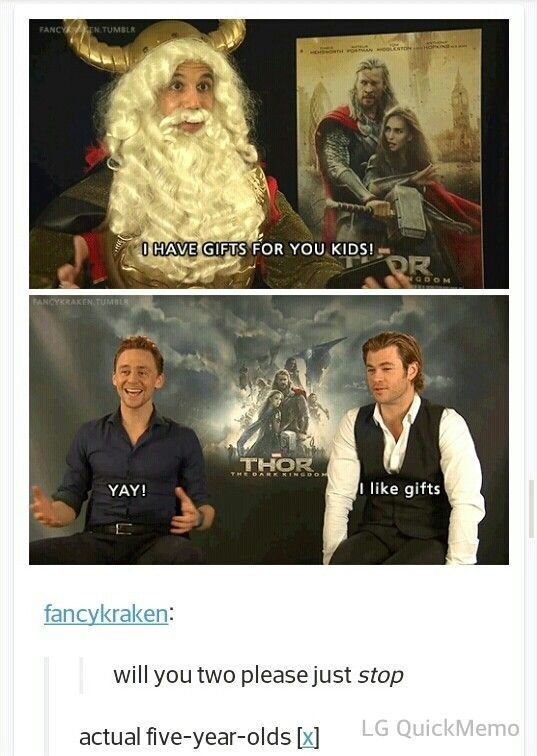 May I present... Tom Hiddleston and Chris Hemsworth: The 5 Year-Olds Trapped in a 33 and 30 Year-Old's Body!