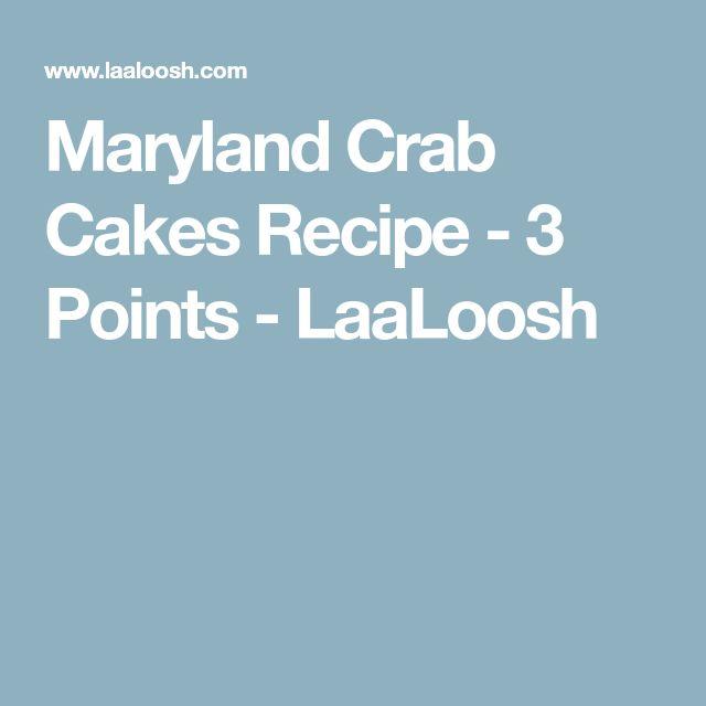 Maryland Crab Cakes Recipe - 3 Points - LaaLoosh