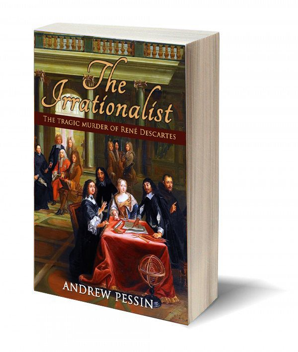 """""""Reading a novel about Rene Descartes and enjoying it enormously took me by surprise. I so enjoyed the characters, the setting, the time period and the mystery which is the basis of this novel...Do yourself a favor, read it!""""—via amazon tinyurl.com/j7ht9r3"""