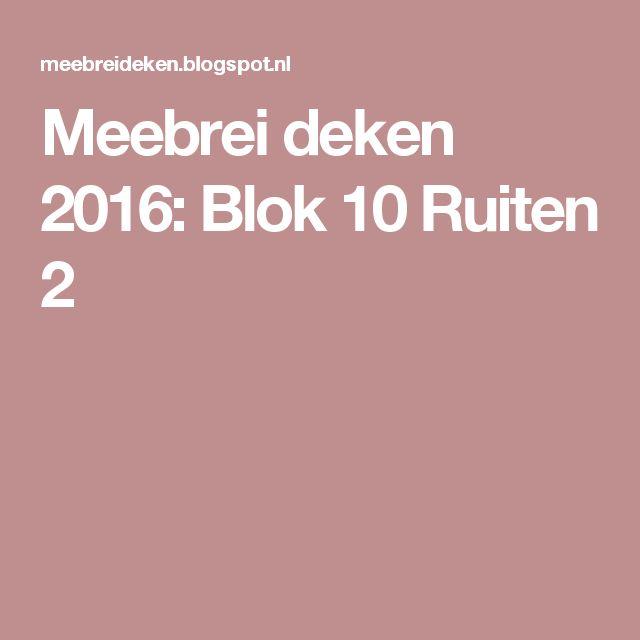 Meebrei deken 2016: Blok 10 Ruiten 2