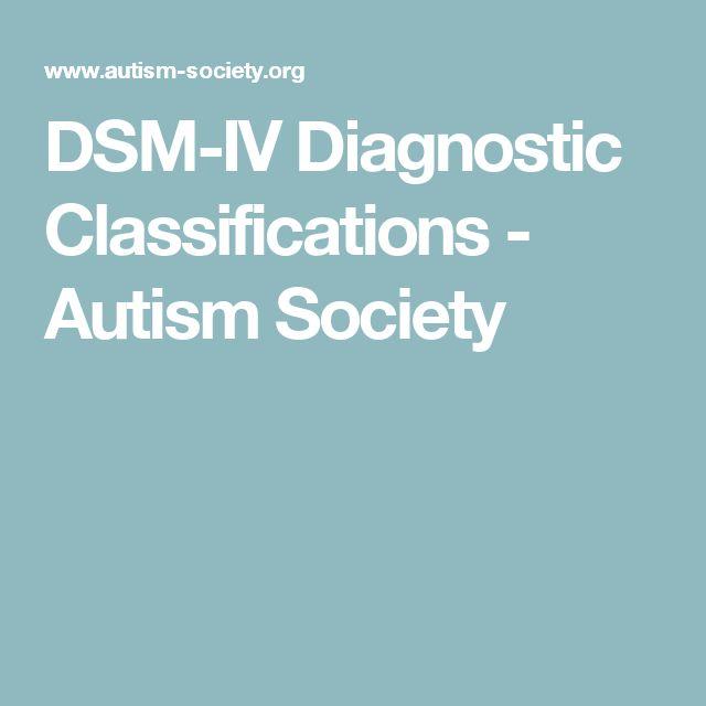 DSM-IV Diagnostic Classifications - Autism Society