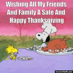 Wishing All My Friends And Family A Safe And Happy Thanksgiving thanksgiving thanksgiving pictures happy thanksgiving thanksgiving quotes happy thanksgiving quotes thanksgiving gifs thanksgiving quotes for family best thanksgiving quotes thanksgiving quotes for friends