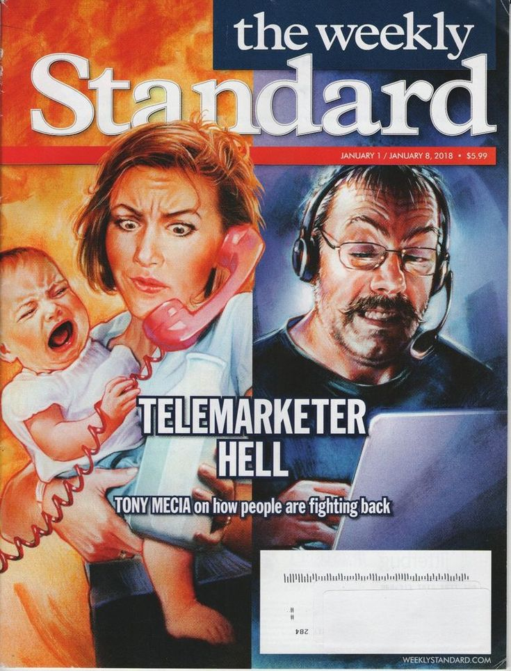 The Weekly Standard Magazine - January 1/8 2018, Telemarketer HELL Fighting Back