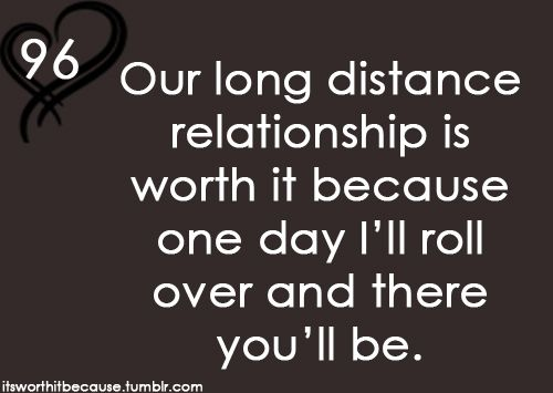 <3 real love & the distance address always worth it when you think of the bigger picture xo