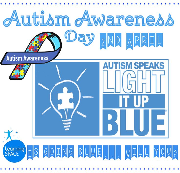 World Autism Awareness Day 2nd April Autism Awareness month We're going blue... Are you?