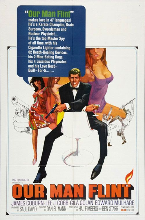 Our Man Flint [1966] Action Adventure Comedy - James Coburn, Gila Golan, Lee J. Cobb, Edward Mulhare, Sigrid Valdis, Helen Funai, Gianna Serra, Tura Satana, James Brolin - When scientists use eco-terrorism to impose their will on the world by affecting extremes in the weather, Intelligence Chief Cramden calls in top agent Derek Flint.