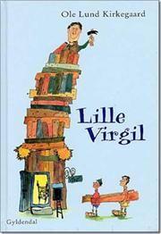 Lille Virgil af Ole Lund Kirkegaard, ISBN 9788702014662
