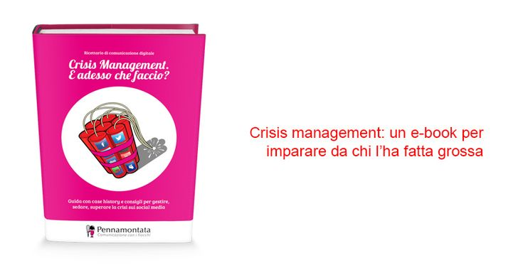 Ebook. Crisis management di Pennamontata