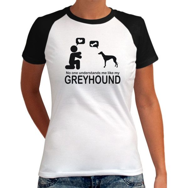 No One Understands Me Like My Greyhound Raglan Women T-Shirt ($18) ❤ liked on Polyvore featuring tops, t-shirts, silver, women's clothing, mixed print top, print t shirts, print top, print tees and patterned tops