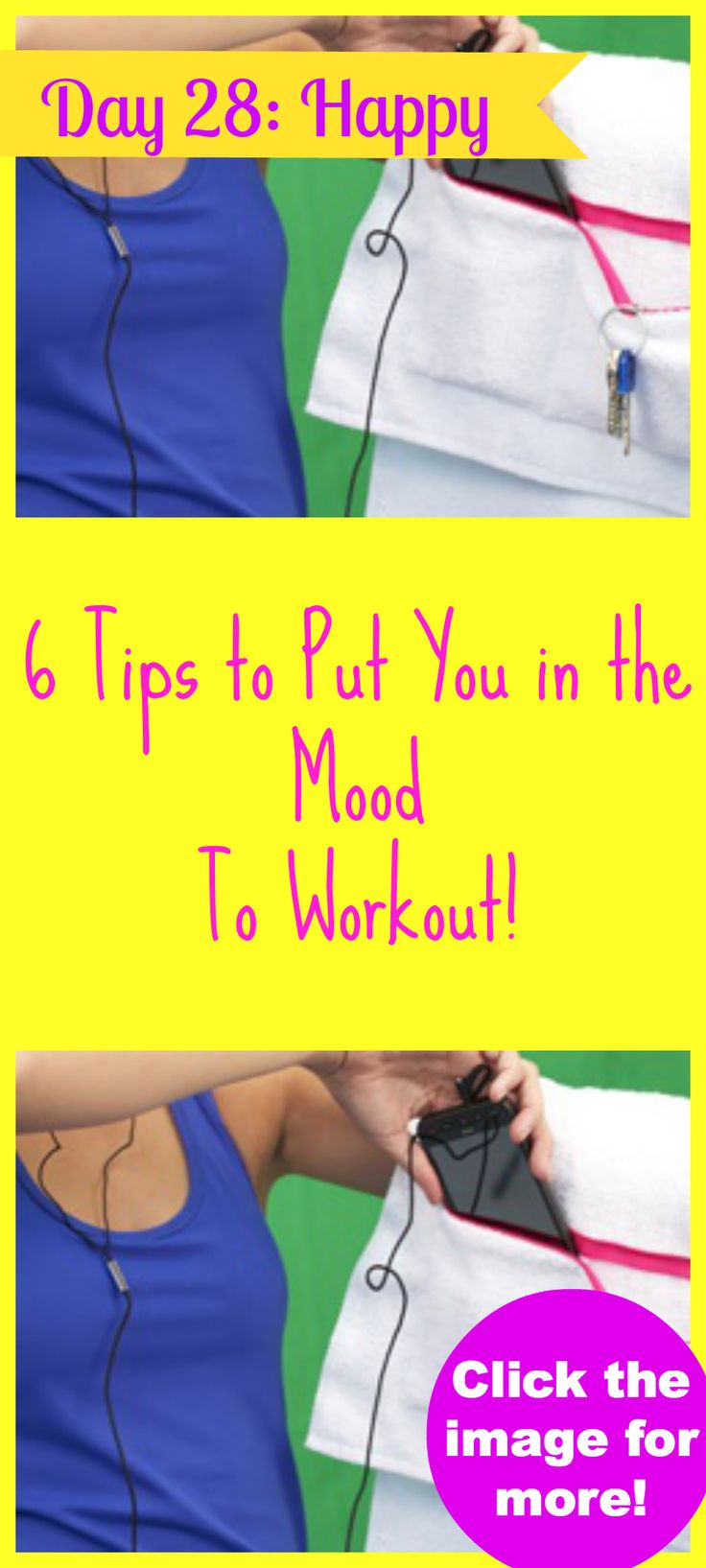 Something to be happy about! 6 tips to get you in the mood to workout!